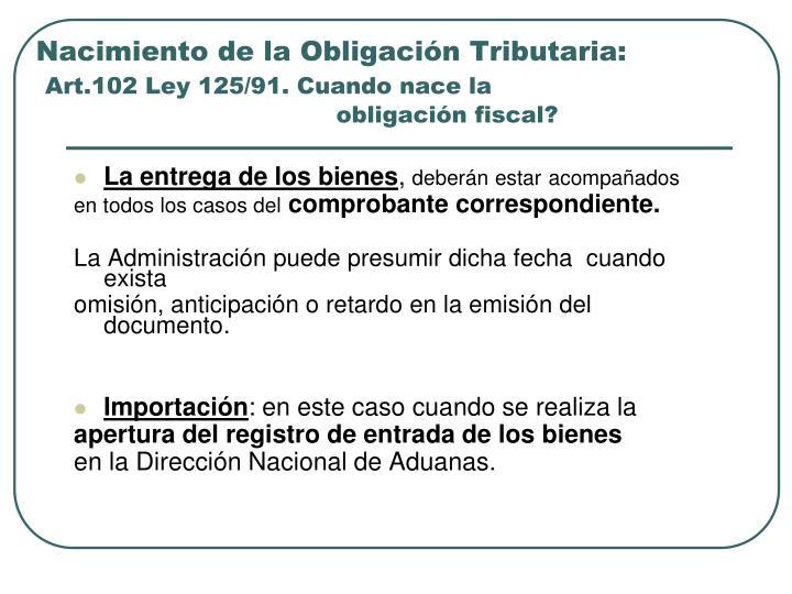 Nacimiento de la Obligación Tributaria:
