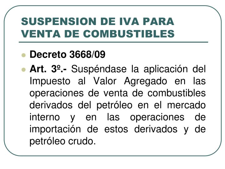 SUSPENSION DE IVA PARA VENTA DE COMBUSTIBLES
