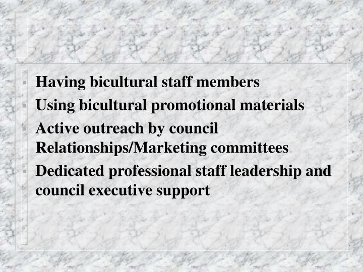 Having bicultural staff members