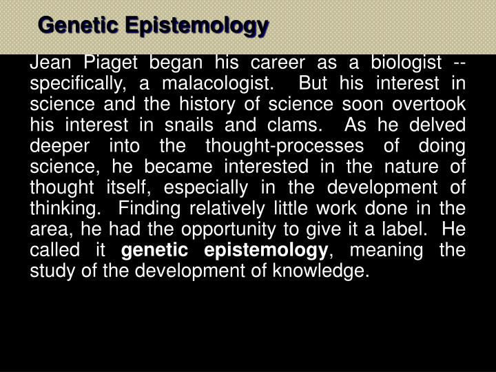 Genetic Epistemology