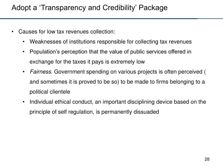 Adopt a 'Transparency and Credibility' Package