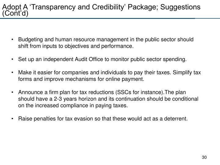Adopt A 'Transparency and Credibility' Package; Suggestions (Cont'd)