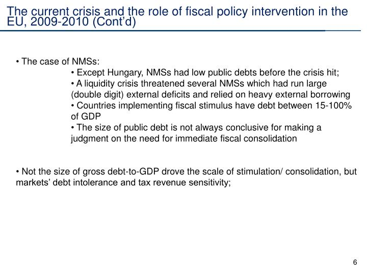 The current crisis and the role of fiscal policy intervention in the EU, 2009-2010 (Cont'd)