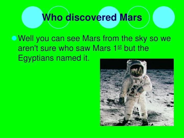 Who discovered Mars