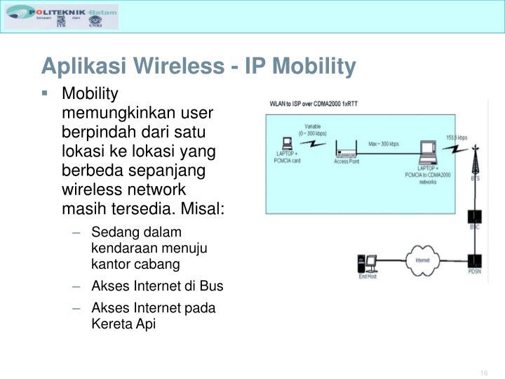 Aplikasi Wireless - IP Mobility