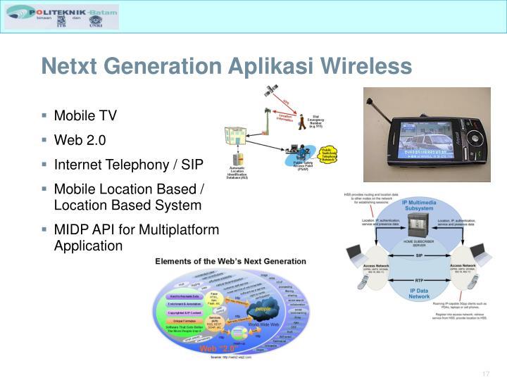 Netxt Generation Aplikasi Wireless