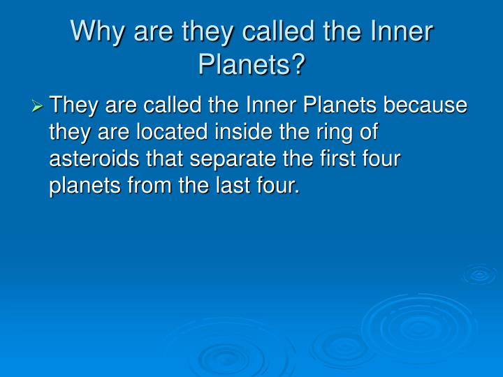 Why are they called the inner planets