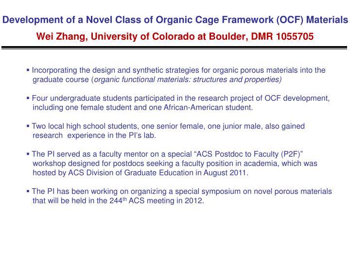 Development of a Novel Class of Organic Cage Framework (OCF) Materials