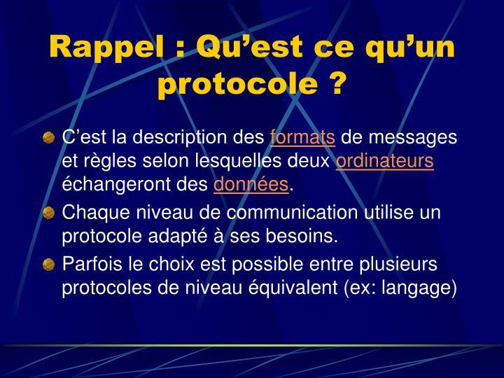Rappel : Qu'est ce qu'un protocole ?