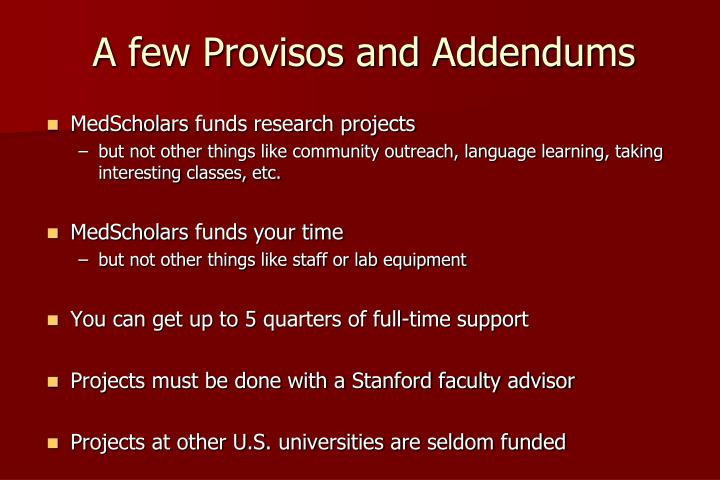A few Provisos and Addendums