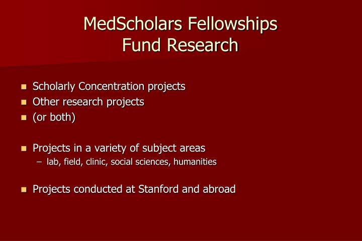 Medscholars fellowships fund research