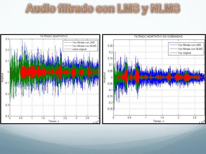 Audio filtrado con LMS y NLMS
