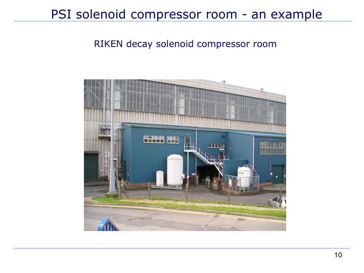 PSI solenoid compressor room - an example