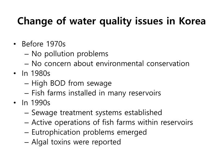 Change of water quality issues in Korea