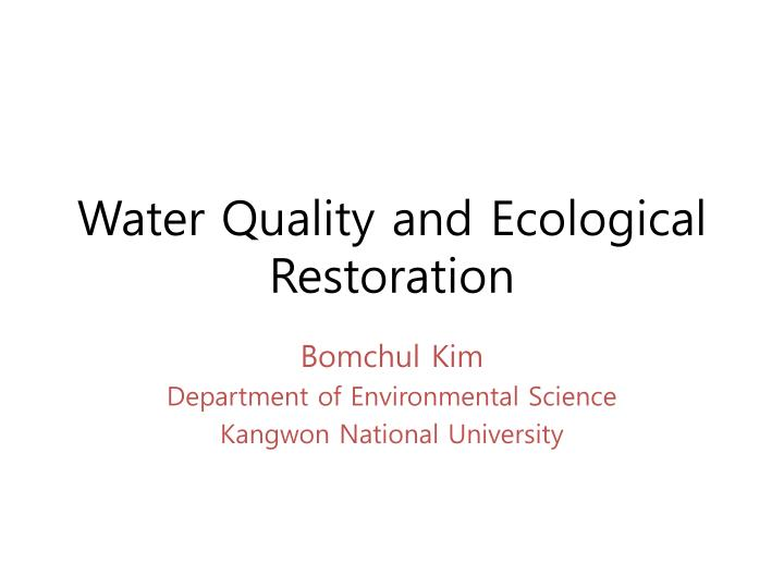 water quality and ecological restoration