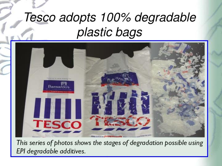 Tesco adopts 100% degradable plastic bags