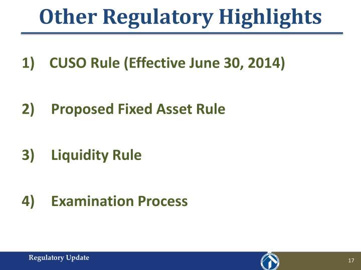 Other Regulatory Highlights