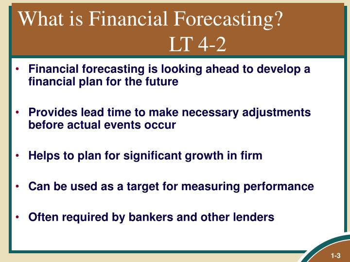 What is Financial Forecasting?  LT 4-2
