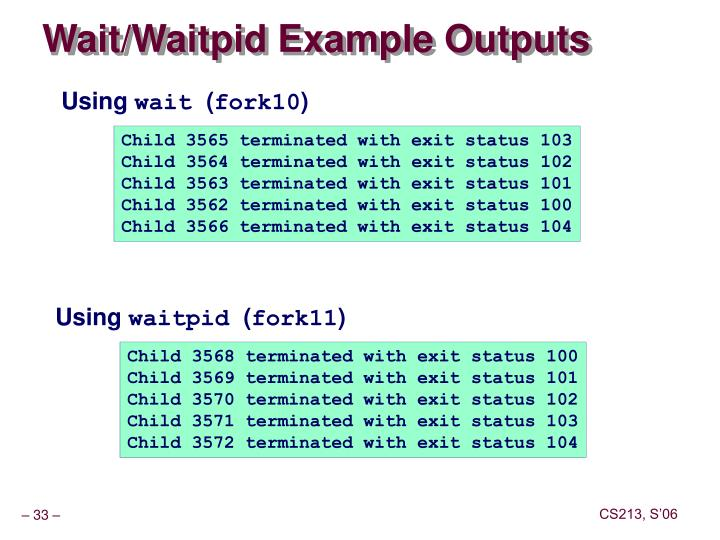 Wait/Waitpid Example Outputs