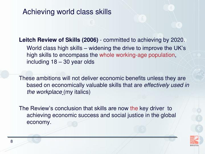 Achieving world class skills