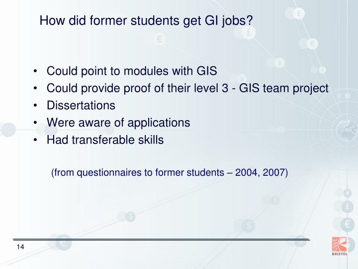 How did former students get GI jobs?
