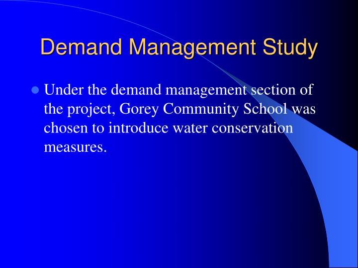 Demand Management Study