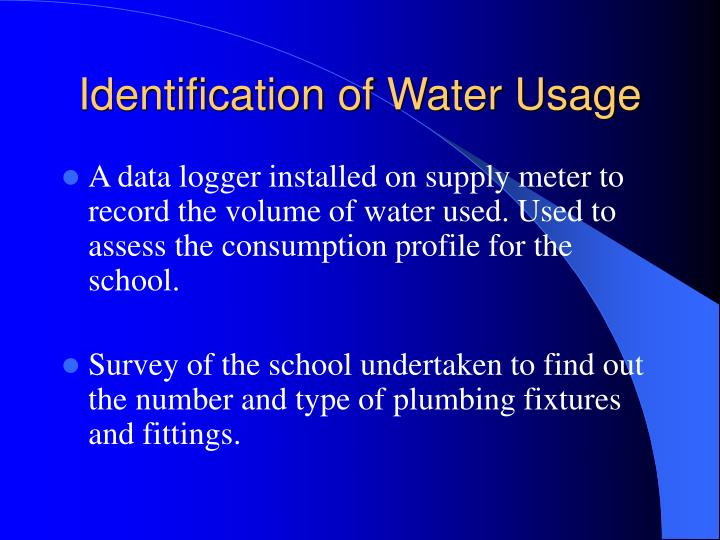 Identification of Water Usage