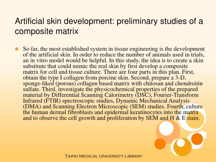 Artificial skin development: preliminary studies of a composite matrix