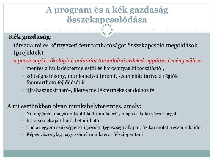 A program és a kék gazdaság összekapcsolódása