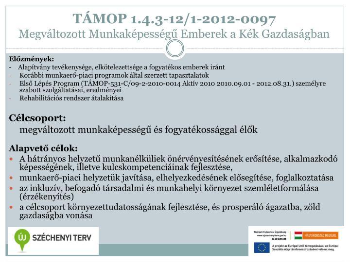 TÁMOP 1.4.3-12/1-2012-0097