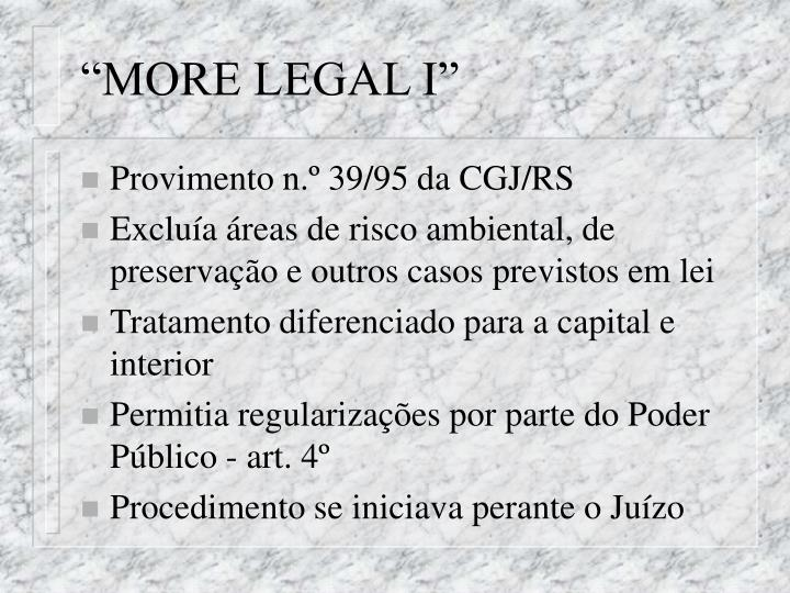 """MORE LEGAL I"""