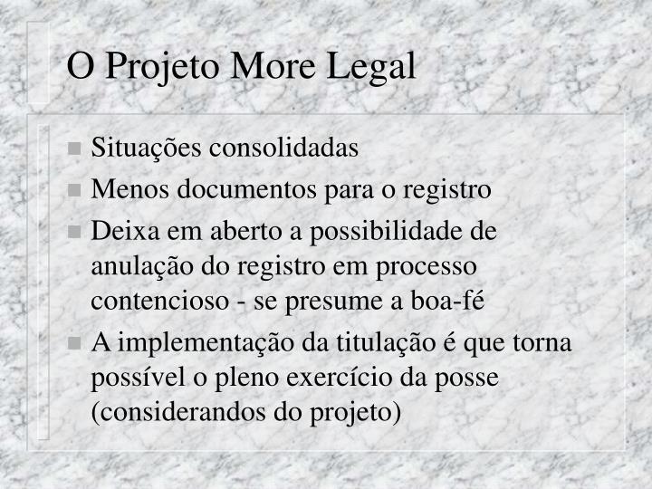 O Projeto More Legal