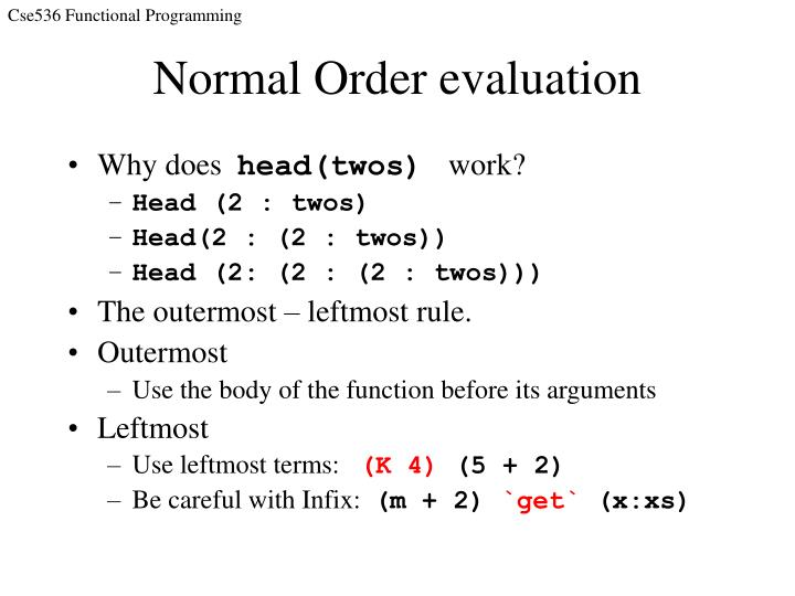 Normal Order evaluation