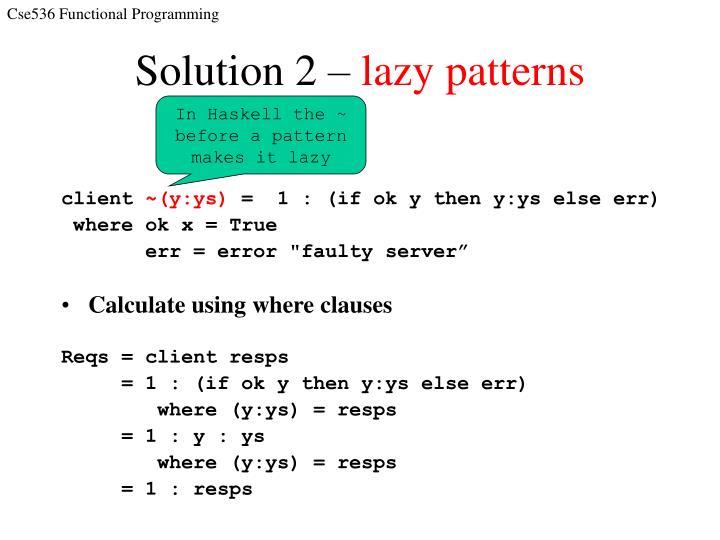 Solution 2 –