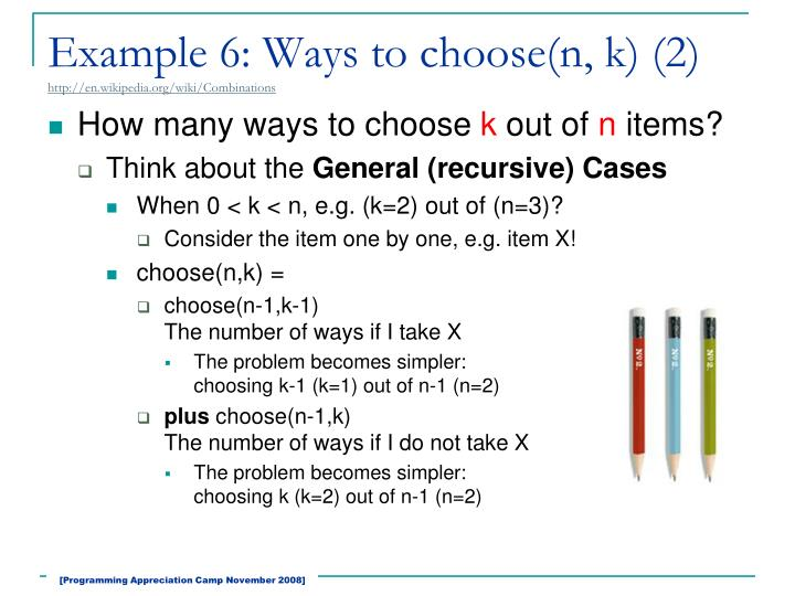 Example 6: Ways to choose(n, k) (2)
