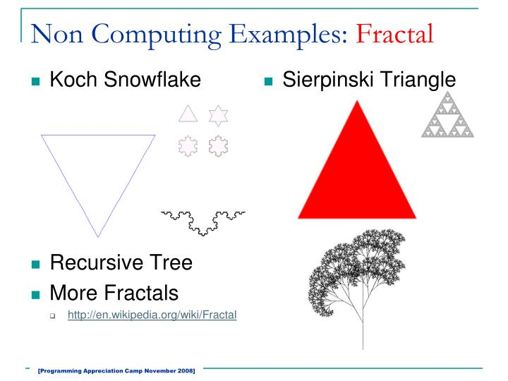 Non Computing Examples: