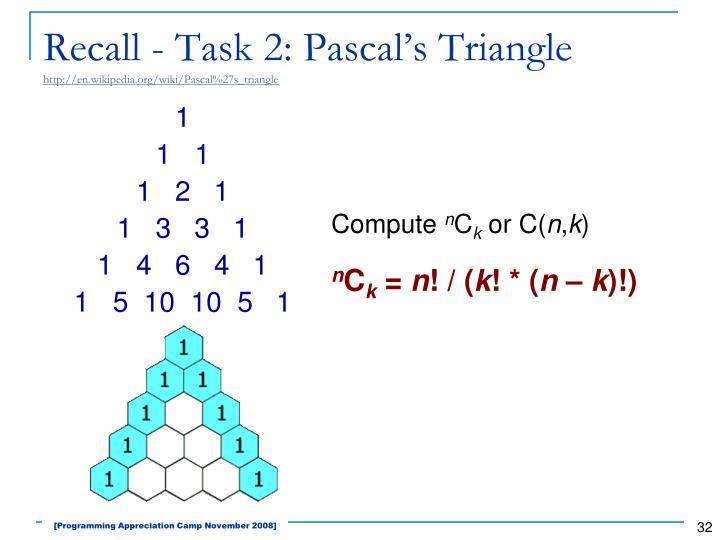 Recall - Task 2: Pascal's Triangle