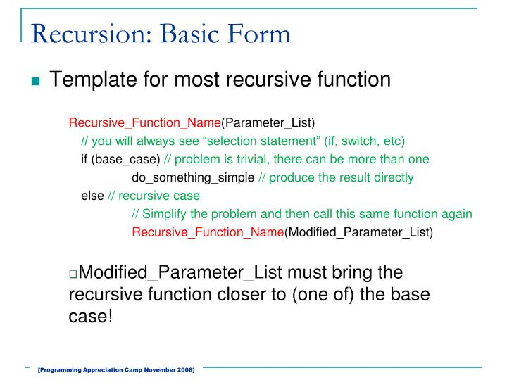 Recursion: Basic Form
