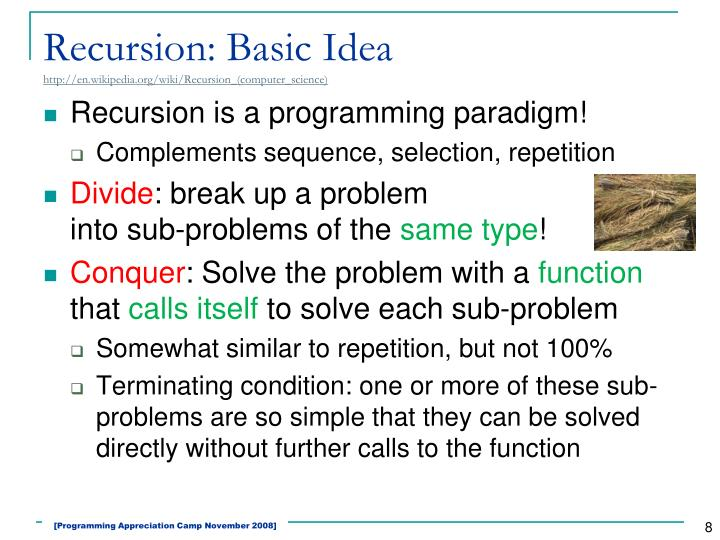 Recursion: Basic Idea