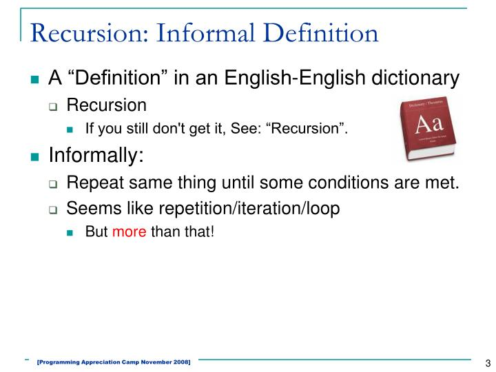 Recursion: Informal Definition