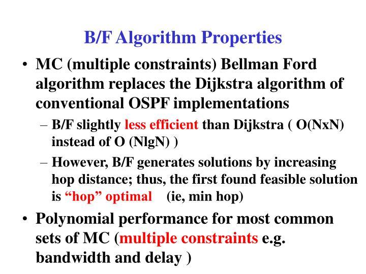 B/F Algorithm Properties