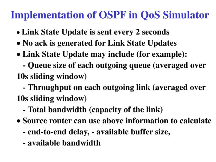 Implementation of OSPF in QoS Simulator