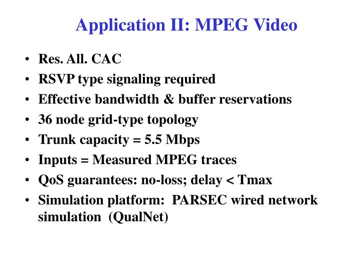 Application II: MPEG Video