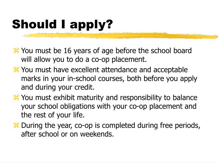 Should I apply?
