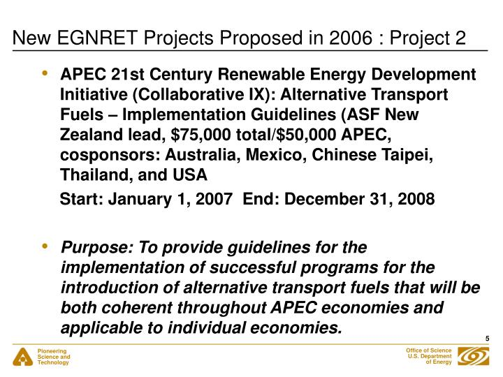 New EGNRET Projects Proposed in 2006 : Project 2