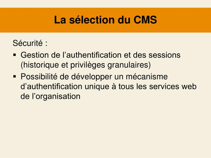 La sélection du CMS