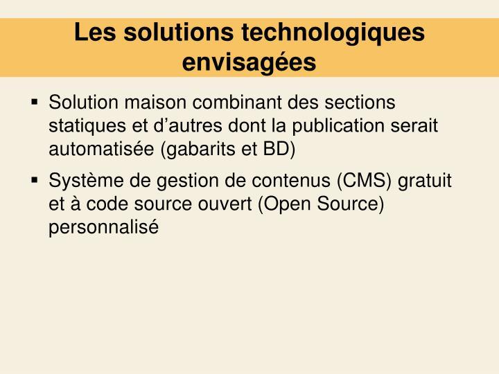 Les solutions technologiques envisagées