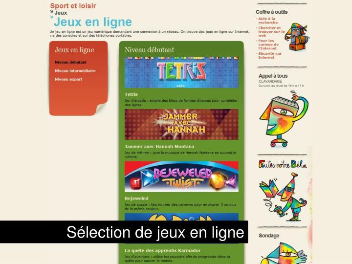 Sélection de jeux en ligne