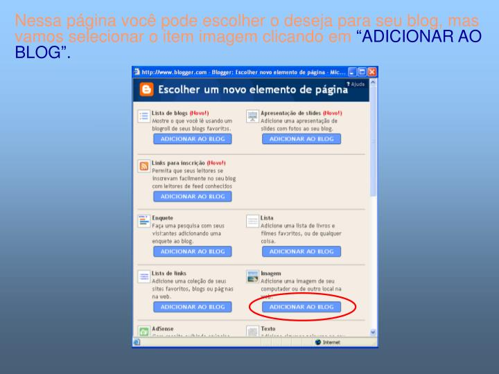 Nessa página você pode escolher o deseja para seu blog, mas vamos selecionar o item imagem clicando em