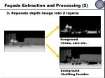 fa ade extraction and processing 2